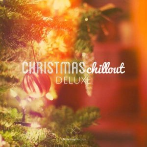 VA - Christmas Chillout Deluxe (2014)