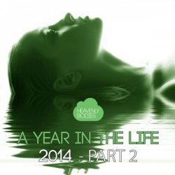 VA - A Year in the Life of Heavenly Bodies 2014, Pt. 2 (2014)