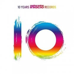 VA - 10 Years Intacto Records (2014)