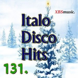 VA - Italo Disco Hits Vol. 131 (2014)