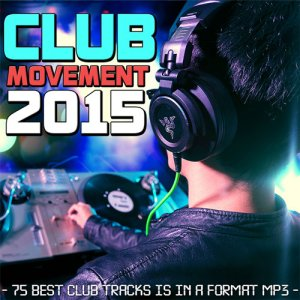 VA - Club Movement 2015 (2015)