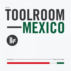 VA - Toolroom Mexico (2015)