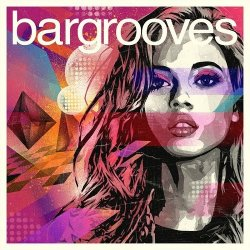 VA - Bargrooves: Deluxe Edition 2015 (2015)