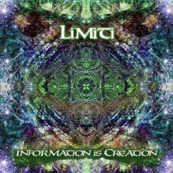 Limiti - Information Is Creation (2015)