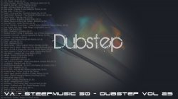 VA - SteepMusic 50 - Dubstep Vol 23 (2015)