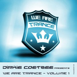 VA - Dirkie Coetzee pres. We Are Trance, Vol. 1 (2015)