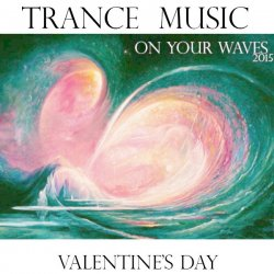 VA - On your waves 2015: Valentine's Day (2015)