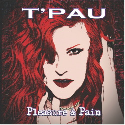 T'Pau - Pleasure & Pain (2015)