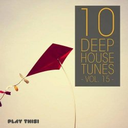 VA - 10 Deep House Tunes Vol 15 (2015)