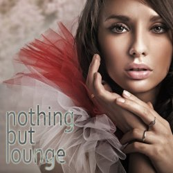 VA - Nothing But Lounge (2015) MP3