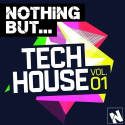 VA - Nothing But... Tech House, Vol. 1 (2015)