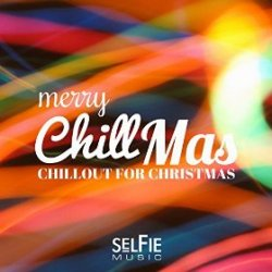 VA - Merry Chillmas! Chillout for Christmas (2015)