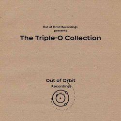 VA - Out Of Orbit Recordings Presents: The Triple-O Collection (2014)