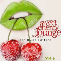 VA - Sweet Cherry Lounge The Deep House Edition Vol 3 (2015)