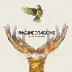 Imagine Dragons - Smoke + Mirrors [Deluxe Edition] (2015)