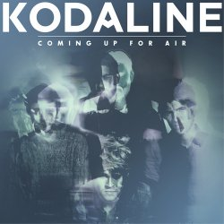 Kodaline - Coming Up For Air [Deluxe Edition] (2015)