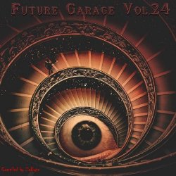 VA - Future Garage Vol.24 [Compiled by Zebyte] (2015)