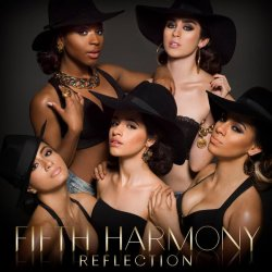 Fifth Harmony - Reflection [Deluxe Edition] (2015)