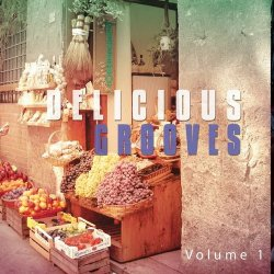 VA - Delicious Grooves Vol.1 (Smooth Lounge Dinner Tunes) (2015)