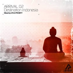 VA - Arrival 02 - Destination Indonesia (Bonus Track Version) (2015)