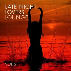 VA - Late Night Lovers Lounge Vol 2 (2015)