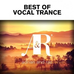 VA - Adrian and Raz - Best Of Vocal Trance (2015)