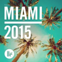 VA - Toolroom Miami 2015 (2015) MP3