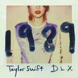 Taylor Swift - 1989 (Deluxe) (2014)