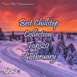 VA - Best Chillstep Collection [February 2015] (2015)