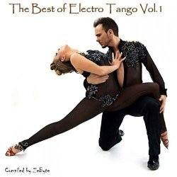 VA - The Best of Electro Tango Vol.1 [Compiled by Zebyte] (2015) MP3