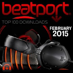 VA - The Beatport Top 100 Downloads February 2015 (2015)