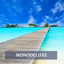 Monodeluxe - Beach Chillout (2015)