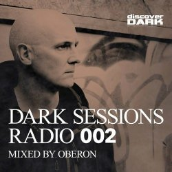 VA - Dark Sessions Radio 002 (Mixed by Oberon) (2015)
