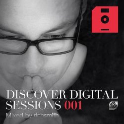VA - Discover Digital Sessions 001 (Mixed by Rich Smith) (2015)