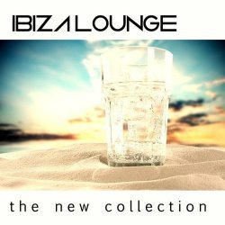 VA - Ibiza Lounge The New Collection (2015)