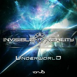 Invisible Reality - Underworld (2015)