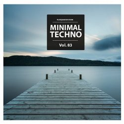 VA - Minimal Techno Vol. 83 (2015)
