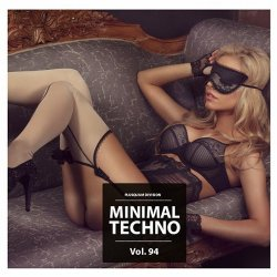 VA - Minimal Techno Vol. 94 (2015)