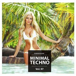 VA - Minimal Techno Vol. 97 (2015)