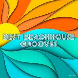 VA - Best Beachhouse Grooves (2015)