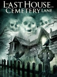 ��������� ��� �� ������� ���� / The Last House on Cemetery Lane (2015)
