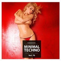 VA - Minimal Techno Vol. 70 (2015)