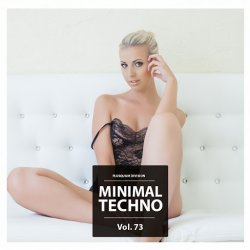 VA - Minimal Techno Vol. 73 (2015)
