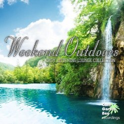 VA - Weekend Outdoors - Easy Listening Lounge Collection (2015)
