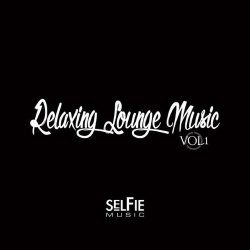 VA - Relaxing Lounge Music Vol.1 (2015) MP3