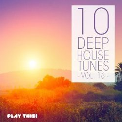 VA - 10 Deep House Tunes Vol 16 (2015)