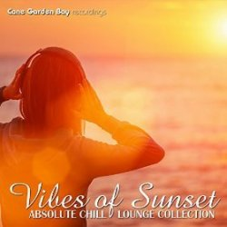 VA - Vibes of Sunset Absolute Chill Lounge Collection (2015)