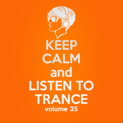 VA - Keep Calm and Listen to Trance Volume 35 (2015)