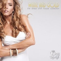VA - White and Gold The Dress Chill House Collection (2015)