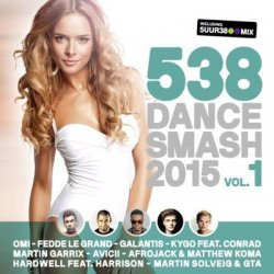 VA - 538 Dance Smash 2015 Vol. 1 (2015)